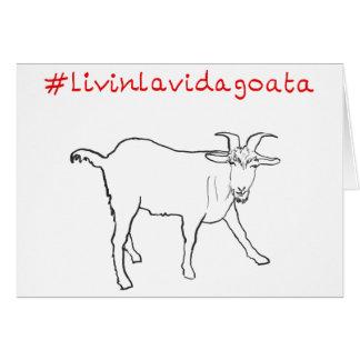 Livin La Vida Goata Funny Goat Art Slogan Design Card