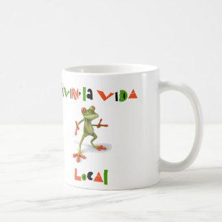 Livin' La Vida Local Coffee Mug