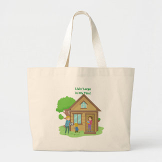 Livin Large in My Tiny Home Tote