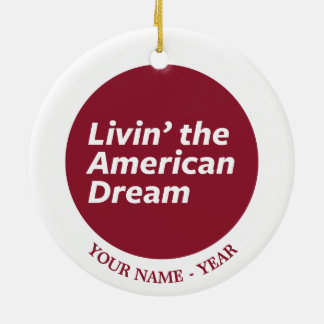 Livin' the American Dream 2 Christmas Ornament