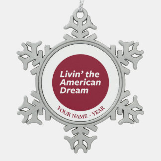 Livin' the American Dream 2 Snowflake Pewter Christmas Ornament