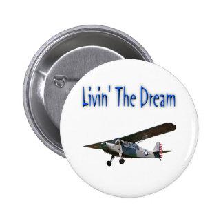 Livin' The Dream, Champ Pinback Button