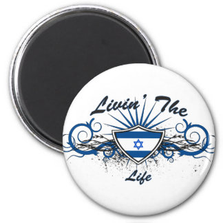 Livin The Isreal Life 6 Cm Round Magnet