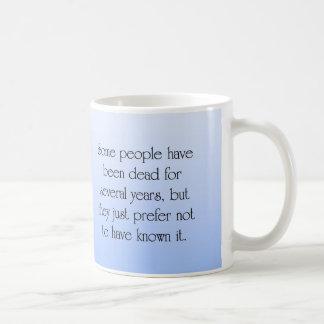 Living a Slow Death Basic White Mug