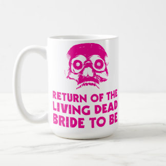 Living Dead Bride To Be Coffee tea Cup Hen Party Basic White Mug
