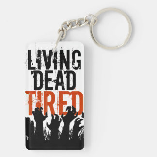 Living Dead Tired Key Chain