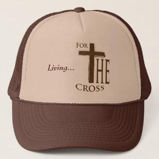 Living...For the Cross Trucker Hat