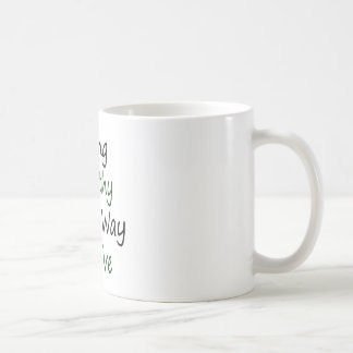 Living Healthy Is The Way To Live Coffee Mugs