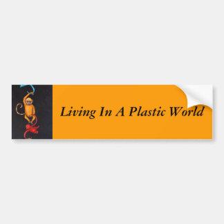 Living in a Plastic World Bumper Stickers