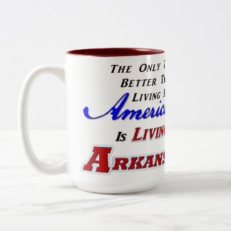 Living In Arkansas! 15 oz Two-Tone Mug