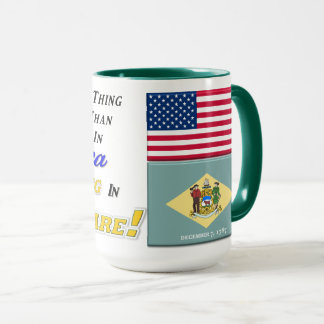 Living In Delaware! 15 oz Combo Mug