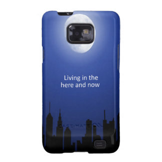 Living in the Here and Now Galaxy S2 Case