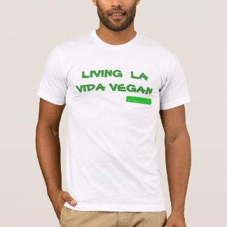 Living la vida vegan T-Shirt