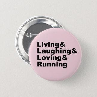 Living&Laughing&Loving&RUNNING (blk) 6 Cm Round Badge