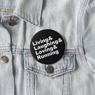 Living&Laughing&Loving&RUNNING (wht) 7.5 Cm Round Badge