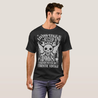 LIVING LEGEND SINCE 1968 LEGENDS NEVER DIE VINTAGE T-Shirt