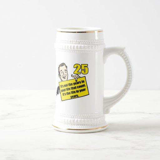 Living Life 25th Birthday Gifts Mug