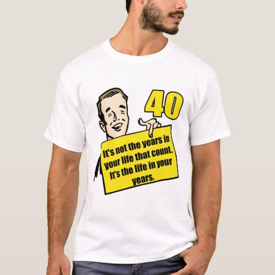 Living Life 40th Birthday Gifts T-Shirt