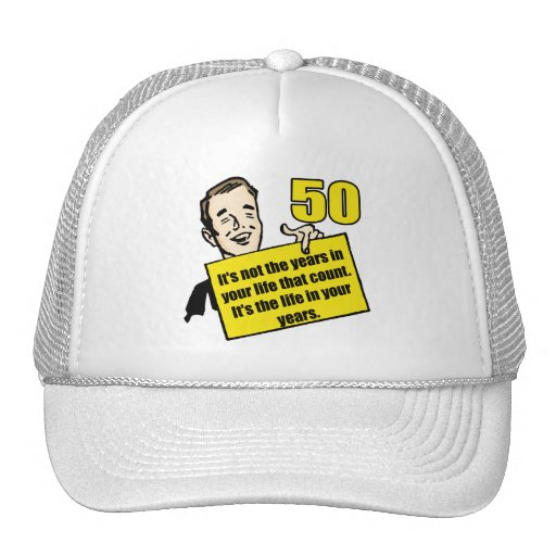 Living Life 50th Birthday Gifts Trucker Hats