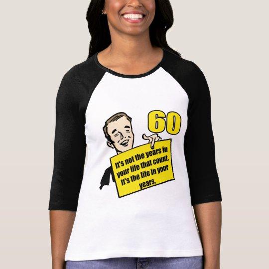Living Life 60th Birthday Gifts T-Shirt