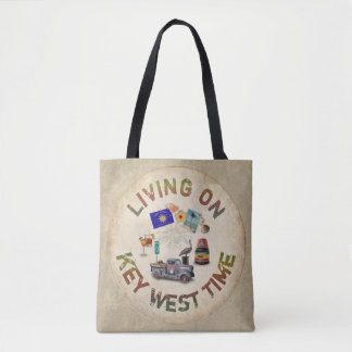 Living on Key West Time Tote Bag