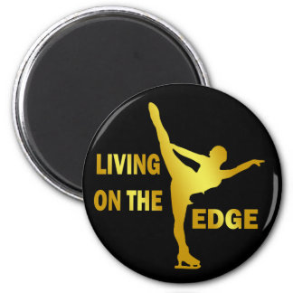 LIVING ON THE EDGE 6 CM ROUND MAGNET