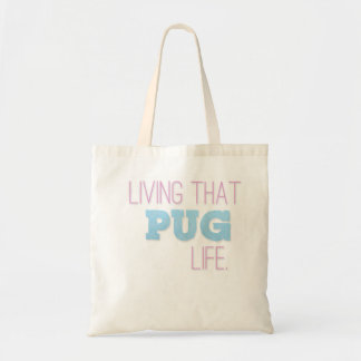 'Living That Pug Life' Bag