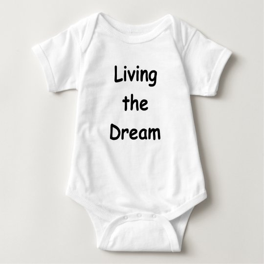 Living The Dream Baby Bodysuit
