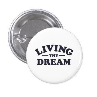 Living the Dream Button