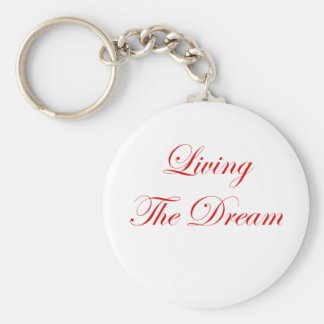 Living The Dream Basic Round Button Key Ring