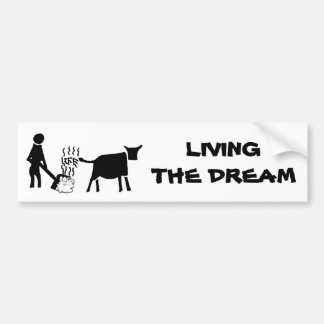 Living The Dream Bumper Sticker