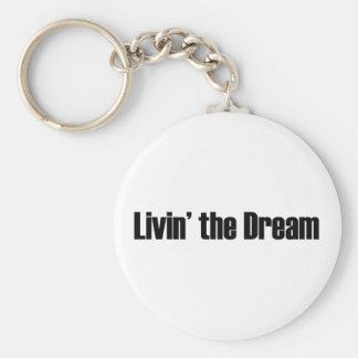 Living The Dream Key Ring