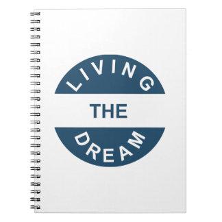 Living the Dream Notebook