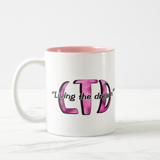 Living the dream pink mug