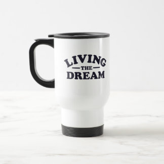 Living the Dream Stainless Steel Travel Mug