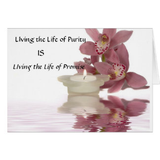 Living the Life of Purity Card. Card