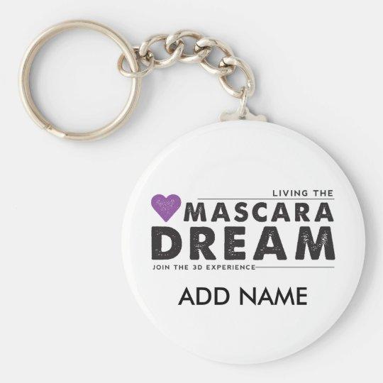 Living the Mascara Dream Keychain