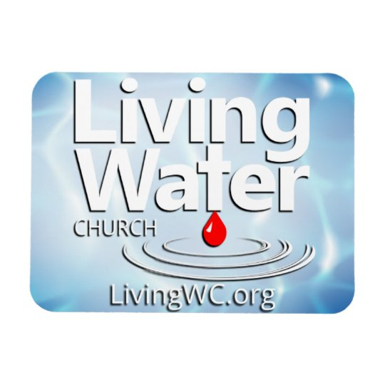 Living Water Church Car Magnet
