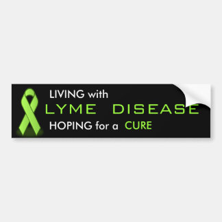 Living with Lyme Disease Bumper Sticker