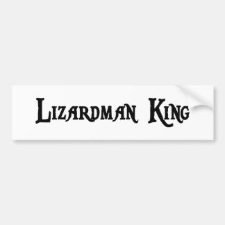 Lizardman King Bumper Sticker