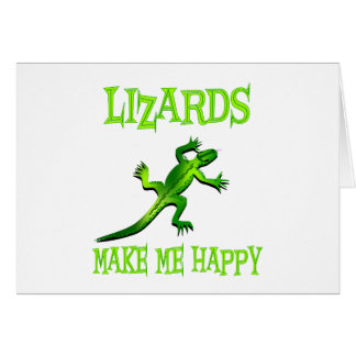 Lizards Make Me Happy Card