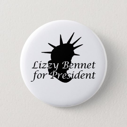 Lizzy Bennet for President 6 Cm Round Badge