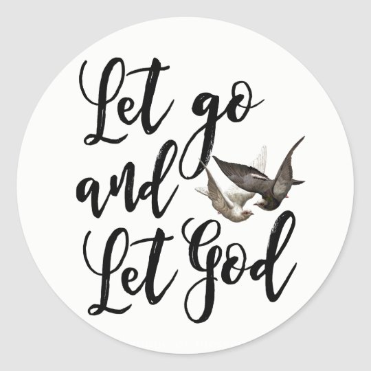 lLet go and let God faith bible sticker label