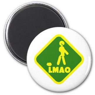 LMAO 6 CM ROUND MAGNET