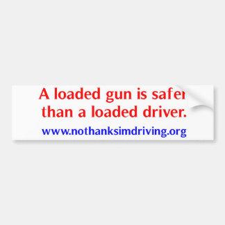 Loaded Gun Bumper Sticker
