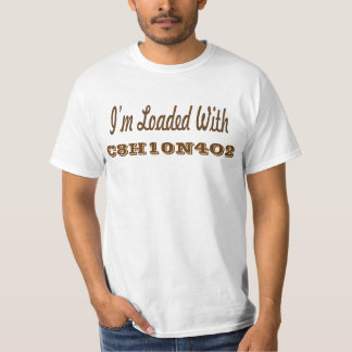 Loaded with caffeine. T-Shirt