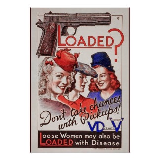 """""""Loaded with VD"""" WWII STI  Poster Warning Soldiers"""