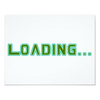 "Loading... 4.25"" X 5.5"" Invitation Card"