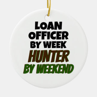 Loan Officer by Day Hunter by Weekend Christmas Ornament