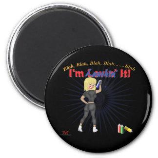 Loathin' It 6 Cm Round Magnet